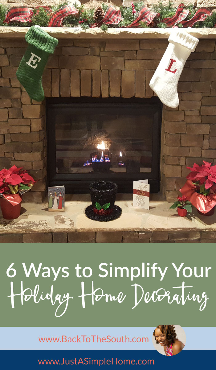 6 Ways To Simplify Your Holiday Home Decorating Just A