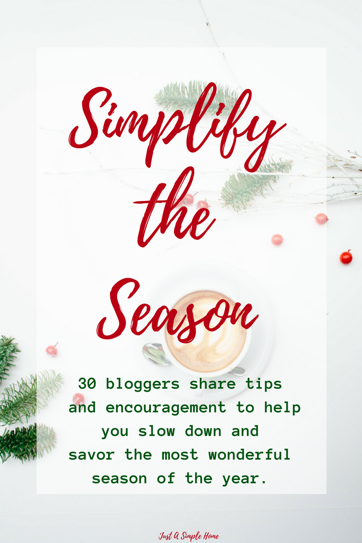 Simplify The Season Holiday Blog Party Just A Simple Home